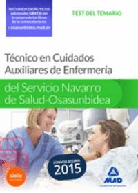 TÉCNICO EN CUIDADOS AUXILIARES DE ENFERMERÍA DEL SERVICIO NAVARRO DE SALUD-OSASUNBIDEA. TEST