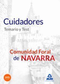 CUIDADORES DE LA COMUNIDAD FORAL DE NAVARRA. TEMARIO Y TEST.