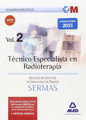 TÉCNICO ESPECIALISTA EN RADIOTERAPIA DEL SERVICIO DE SALUD DE LA COMUNIDAD DE MADRID. TEMARIO ESPECÍFICO VOLUMEN 2
