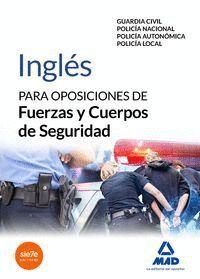 INGLÉS PARA OPOSICIONES DE FUERZAS Y CUERPOS DE SEGURIDAD