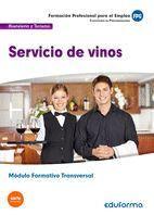 (TRANSVERSAL) SERVICIO DE VINOS. FAMILIA PROFESIONAL HOSTELERÍA Y TURISMO.