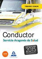 CONDUCTORES DEL SERVICIO ARAGONÉS DE SALUD (SALUD-ARAGON). TEMARIO COMÚN.