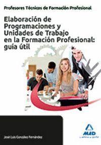 CUERPO DE PROFESORES TÉCNICOS DE FORMACIÓN PROFESIONAL. ELABORACIÓN DE PROGRAMACIONES Y UNIDADES DE