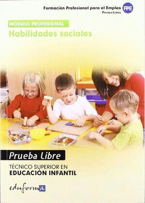 TECNICO SUPERIOR EN EDUCACION INFANTIL, HABILIDADES SOCIALES. PRU TECNICO SUPERIOR EDUCACION INFANTI
