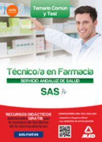 TÉCNICO EN FARMACIA DEL SERVICIO ANDALUZ DE SALUD. TEMARIO COMÚN Y TEST.
