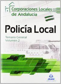 TEMARIO 2 POLICIA LOCAL CORPORACIONES LOCALES DE ANDALUCIA 2012 TEMARIO GENERAL