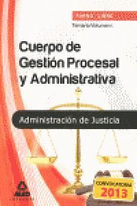 TEMARIO I CUERPO GESTION PROCESAL Y ADMINISTRATIVA ADMINISTRACION DE JUSTICIA (CONVOCATORIA 2013)