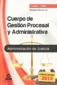 CUERPO DE GESTIÓN PROCESAL Y ADMINISTRATIVA DE LA ADMINISTRACIÓN DE JUSTICIA (TU ADMINISTRACION JUST