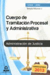 CPO TRAMITACION PROCESAL 2013 ADMINISTRATIVA ADMINISTRACION DE JUSTICIA - TURNO LIBRE
