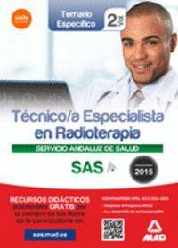 TÉCNICO/A ESPECIALISTA EN RADIOTERAPIA DEL SERVICIO ANDALUZ DE SALUD. TEMARIO ESPECÍFICO VOLUMEN 2