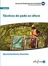 UF0272. TÉCNICAS DE PODA EN ALTURA. CERFIFICADO DE PROFESIONALIDAD APROVECHAMIEN