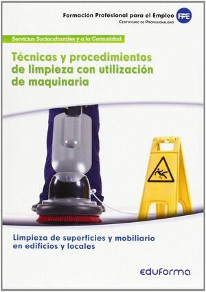 TECNICAS Y PROCEDIMIENTOS DE LIMPIEZA CON UTILIZACION DE MAQUINAR