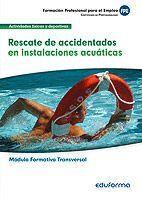 MF0271 (TRASVERSAL). RESCATE DE ACCIDENTADOS EN INSTALACIONES ACU