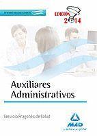 AUXILIARES ADMINISTRATIVOS DEL SERVICIO ARAGONÉS DE SALUD. TEMARIO