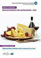 MÓDULO FORMATIVO 1. SERVICIO BÁSICO DE RESTAURANTE Y BAR. OPERACIONES BÁSICAS DE RESTAURANTE Y BAR