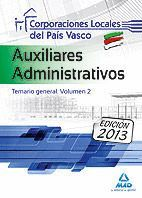AUXILIARES ADMINISTRATIVOS DE CORPORACIONES LOCALES DEL PAÍS VASCO. TEMARIO GENERAL. VOLUMEN II