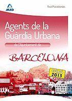 AGENTS DE LA GUÀRDIA URBANA DE L`AJUNTAMENT DE BARCELONA. TEST PSICOTÈCNICS