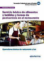 UFO059 SERVICIO BÁSICO DE ALIMENTOS Y BEBIDAS Y TAREAS DE POSTSERVICIO EN EL RESTAURANTE