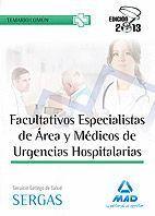 FACULTATIVOS ESPECILISTAS DE ÁREA Y MÉDICOS DE URGENCIAS HOSPITALARIAS DEL SERVICIO GALLEGO DE SALUD. TEMARIO COMÚN