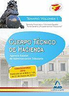 CUERPO TÉCNICO DE HACIENDA.AGENCIA ESTATAL DE ADMINISTRACIÓN TRIBUTARIA. TEMARIO VOLUMEN I. DERECHO FINANCIERO Y TRIBUTARIO ESPAÑOL: