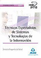 TÉCNICOS ESPECIALISTAS DE SISTEMAS Y TECNOLOGÍAS DE LA INFORMACIÓN DEL SERVICIO ARAGONÉS DE SALUD. TEMARIO COMÚN