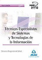 TÉCNICOS ESPECIALISTAS DE SISTEMAS Y TECNOLOGÍAS DE LA INFORMACIÓN DEL SERVICIO ARAGONÉS DE SALUD. TEST COMÚN