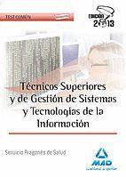 TÉCNICOS SUPERIORES Y DE GESTIÓN DE SISTEMAS Y TECNOLOGÍAS DE LA INFORMACIÓN DEL SERVICIO ARAGONÉS DE SALUD. TEST COMÚN