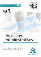 AUXILIARES ADMINISTRATIVOS DEL SERVICIO ARAGONÉS DE SALUD. TEMARIO VOLUMEN I