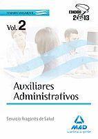 AUXILIARES ADMINISTRATIVOS DEL SERVICIO ARAGONÉS DE SALUD. TEMARIO VOLUMEN II