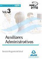 AUXILIARES ADMINISTRATIVOS DEL SERVICIO ARAGONÉS DE SALUD. TEMARIO VOLUMEN III