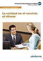 LA CALIDAD EN EL SERVICIO AL CLIENTE