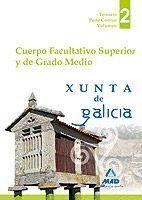 CUERPO FACULTATIVO SUPERIOR Y DE GRADO MEDIO DE LA XUNTA DE GALICIA. TEMARIO PARTE COMÚN VOLUMEN II
