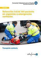 VALORACION INICIAL DEL PACIENTE EN URGENCIAS O EMERGENCIAS SANITARIAS