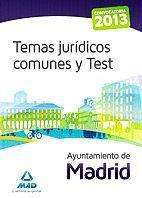 AYUNTAMIENTO DE MADRID. TEMAS JURÍDICOS COMUNES Y TEST