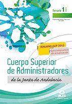 CUERPO SUPERIOR DE ADMINISTRADORES [ESPECIALIDAD GESTIÓN FINANCIERA (A1 1200)] DE LA JUNTA DE ANDALUCÍA. TEMARIO. VOLUMEN I