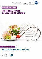MÓDULO FORMATIVO 2. RECEPCIÓN Y LAVADOS DE SERVICIOS DE CATERING OPERACIONES BÁSICAS DE CATERING