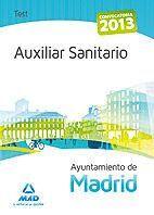 AUXILIAR SANITARIO DEL AYUNTAMIENTO DE MADRID. TEST DEL TEMARIO