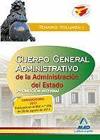 CUERPO GENERAL ADMINISTRATIVO DE LA ADMINISTRACIÓN DEL ESTADO (PROMOCIÓN INTERNA). TEMARIO VOIUMEN I