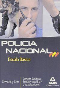 POLICIA NACIONAL. ESCALA BÁSICA. TEMARIO Y TEST.  CIENCIAS JURDICAS. TEMAS Y TE NUEVOS TEMAS Y TEST