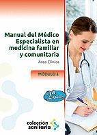 MANUAL DEL MÉDICO ESPECIALISTA EN MEDICINA FAMILIAR Y COMUNITARIA. MÓDULO III. ÁREA CLÍNICA