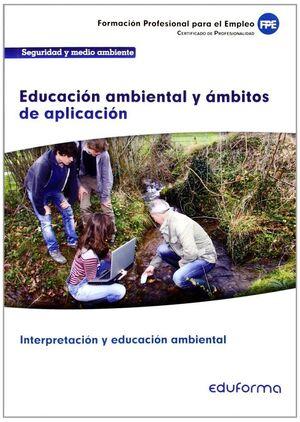 UF0738. EDUCACION AMBIENTAL Y AMBITOS DE APLICACION. CERTIFICADO