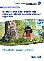 UF0739. INTERPRETACION DEL PATRIMONIO COMO ESTRATEGIA DE COMUNICA