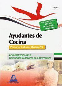 AYUDANTES DE COCINA. PERSONAL LABORAL (GRUPO V) DE LA ADMINISTRACIÓN DE LA COMUNIDAD AUTÓNOMA DE EXTREMADURA. TEMARIO