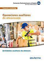 OPERACIONES AUXILIARES DE ALMACENAJE (MF1325), CERTIFICADO DE PROFESIONALIDAD ACTIVIDADES AUXILIARES DE ALMACÉN. FAMILIA PROFESIONAL DE COMERCIO Y MAR