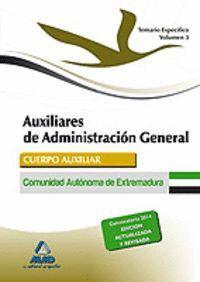 AUXILIARES DE ADMINISTRACIÓN GENERAL DE LA COMUNIDAD AUTÓNOMA DE EXTREMADURA. TEMARIO  PARTE ESPECÍFICA