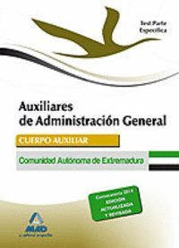 AUXILIARES DE ADMINISTRACIÓN GENERAL DE LA COMUNIDAD AUTÓNOMA DE EXTREMADURA. TEST  PARTE ESPECÍFICA