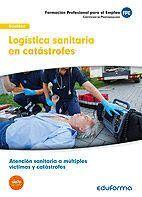 UF0675: LOGÍSTICA SANITARIA EN CATÁSTROFES