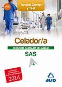 CELADOR DEL SERVICIO ANDALUZ DE SALUD. TEMARIO COMÚN Y TEST