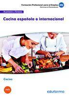 UF0071 COCINA ESPAÑOLA E INTERNACIONAL. CERTIFICADO DE PROFESIONALIDAD COCINA. FAMILIA PROFESIONAL HOSTELERÍA Y TURISMO