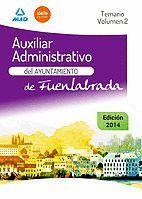 AUXILIAR ADMINISTRATIVO DEL AYUNTAMIENTO DE FUENLABRADA. TEMARIO VOLUMEN 2